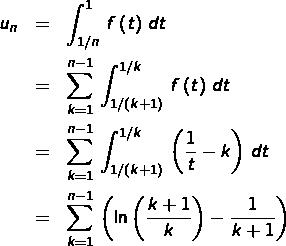 \begin{eqnarray*}u_{n} & = & \int_{1/n}^{1}\,f\left(t\right)\,dt\\& = & \sum_{k=1}^{n-1}\,\int_{1/\left(k+1\right)}^{1/k}\,f\left(t\right)\,dt\\& = & \sum_{k=1}^{n-1}\,\int_{1/\left(k+1\right)}^{1/k}\,\left(\frac{1}{t}-k\right)\,dt\\& = & \sum_{k=1}^{n-1}\,\left(\ln\left(\frac{k+1}{k}\right)-\frac{1}{k+1}\right)\end{eqnarray*}