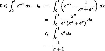\begin{eqnarray*}0\leqslant\int_{0}^{1}e^{-x}\thinspace dx-I_{n} & = & \int_{0}^{1}\left(e^{-x}-\frac{1}{x^{n}+e^{x}}\right)\thinspace dx\\ & = & \int_{0}^{1}\frac{x^{n}}{e^{x}\left(x^{n}+e^{x}\right)}\thinspace dx\\ & \leqslant & \int_{0}^{1}x^{n}\thinspace dx\\ & = & \frac{1}{n+1}\end{eqnarray*}