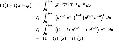 \begin{eqnarray*}\Gamma\left(\left(1-t\right)x+ty\right) & = & \int_{0}^{+\infty}u^{\left(1-t\right)x+ty-1}\thinspace e^{-u}\thinspace du\\ & \leqslant & \int_{0}^{+\infty}\,\left(u^{x-1}\,e^{-u}\right)^{1-t}\left(u^{y-1}\,e^{-u}\right)^{t}\,du\\ & \leqslant & \int_{0}^{+\infty}\,\left(\left(1-t\right)\,u^{x-1}+t\,u^{y-1}\right)\,e^{-u}\,du\\ & = & \left(1-t\right)\,\Gamma\left(x\right)+t\,\Gamma\left(y\right)\end{eqnarray*}