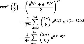 \begin{equation*}\begin{split}\cos^{2n}\left(\frac{t}{2}\right) & = \left(\frac{e^{it/2}+e^{-it/2}}{2}\right)^{2n}\\  & = \frac{1}{2^{2n}}\sum_{k=0}^{2n}\,\binom{2n}{k}\,e^{ikt/2}\,e^{-i\left(2n-k\right)t/2}\\& = \frac{1}{4^{n}}\,\sum_{k=0}^{2n}\,\binom{2n}{k}\,e^{i\left(k-n\right)t}\end{split}\end{equation*}